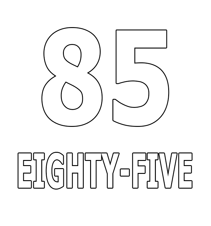 Number Eighty-Five