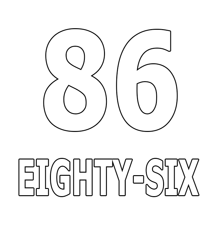 Number Eighty-Six