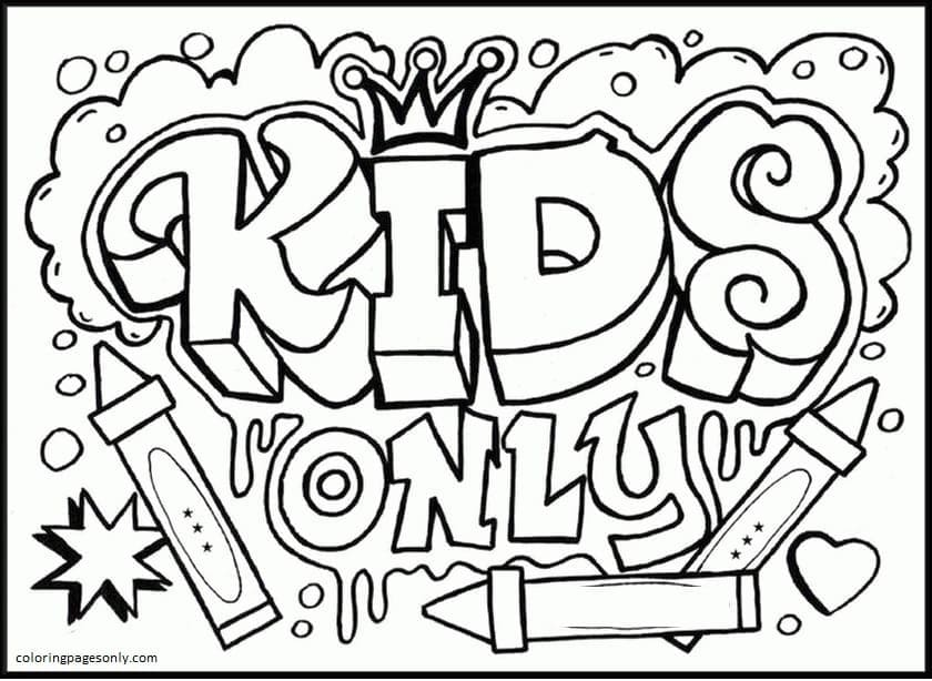 Kids only Coloring Page