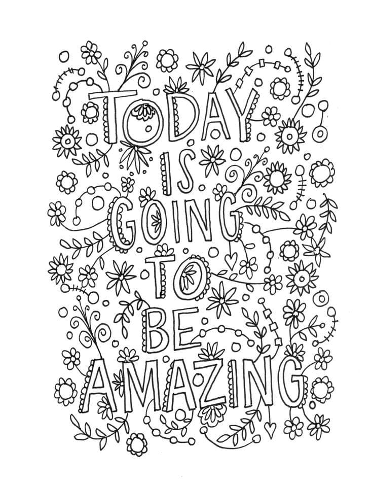 Today is going to be amazing Coloring Page