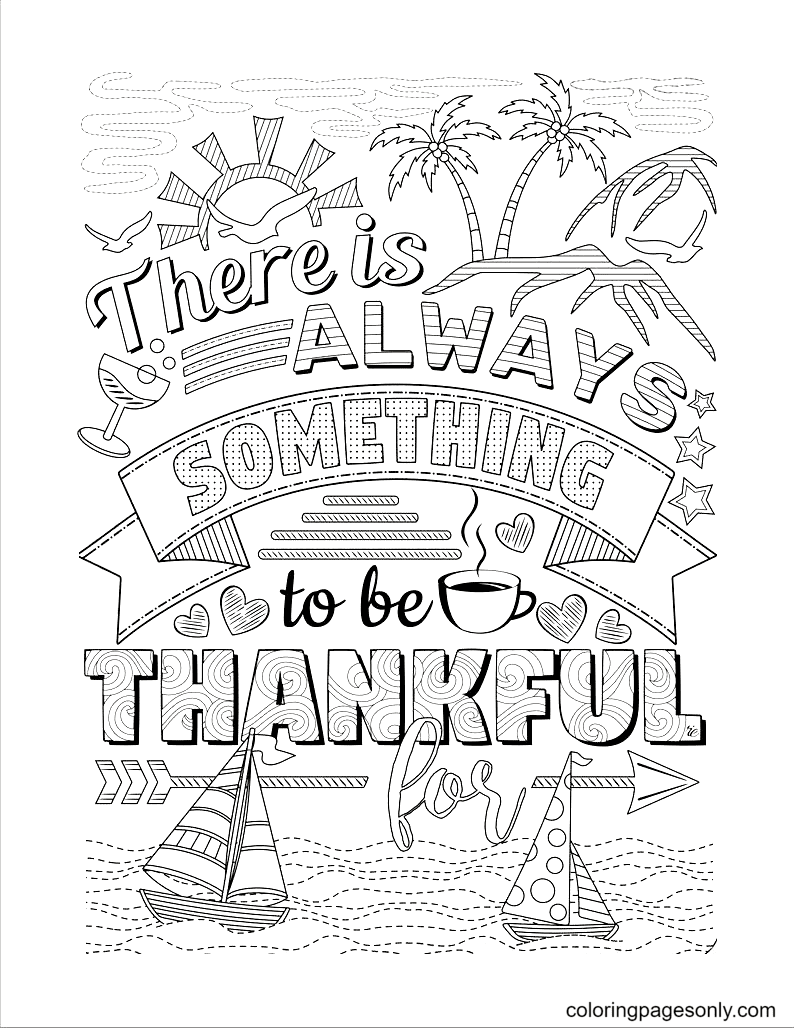 There Is Always Something to Be Thankful For Coloring Page