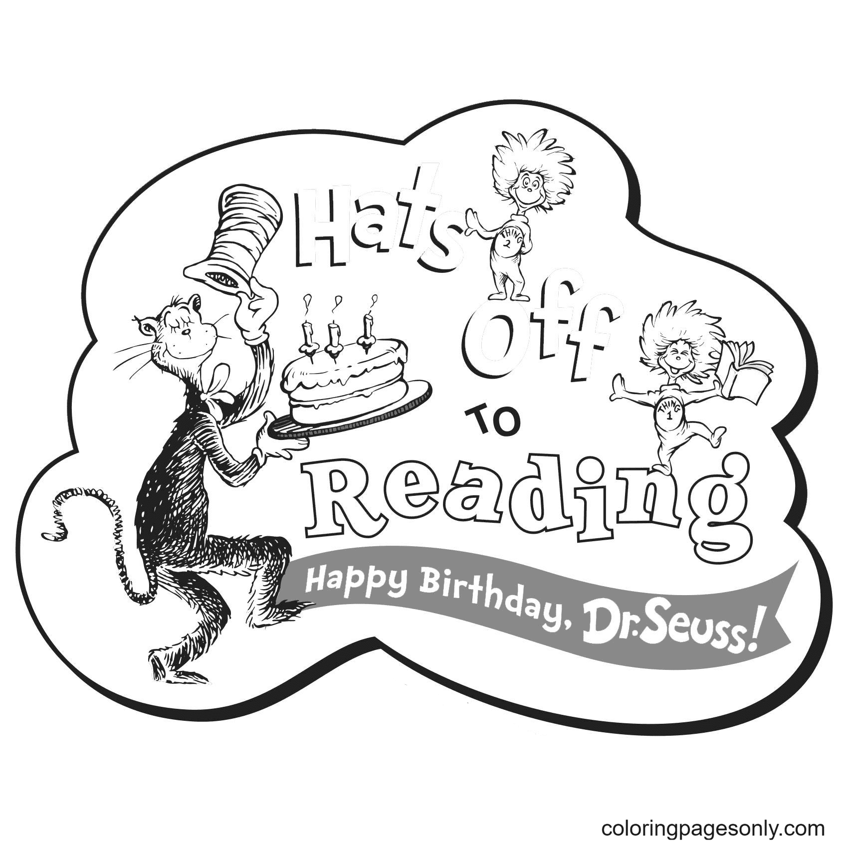 Happy Birthday Dr Seuss Hats off to Reading Coloring Page