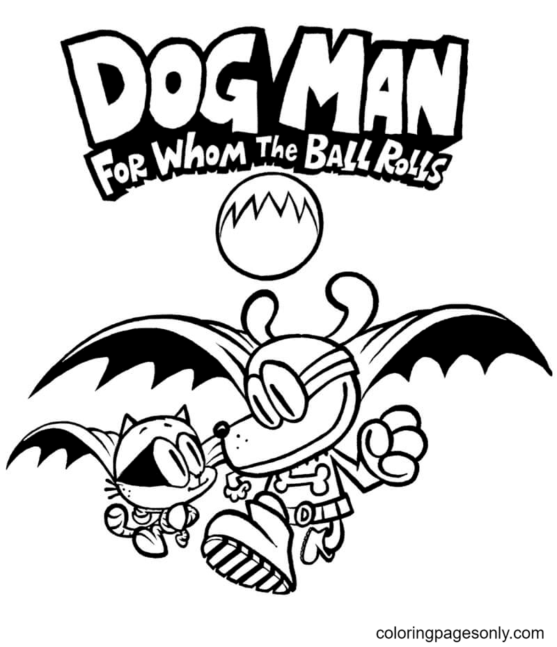 Dog Man For Whom The Ball Rolls Coloring Page